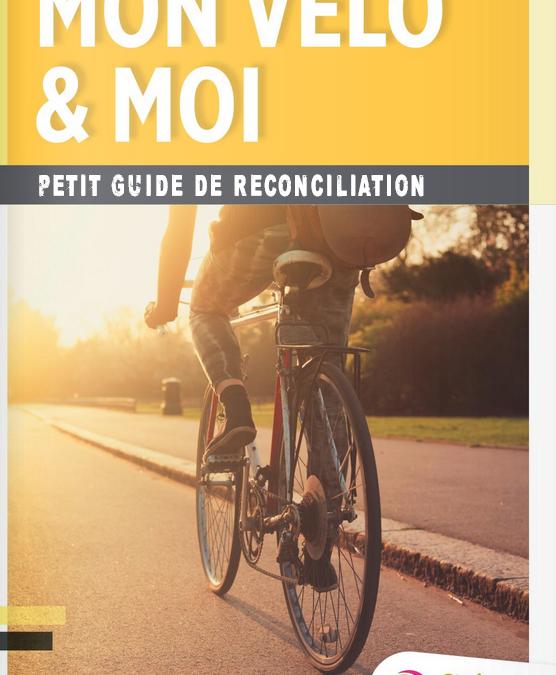 """""""Mon vélo et moi"""""""