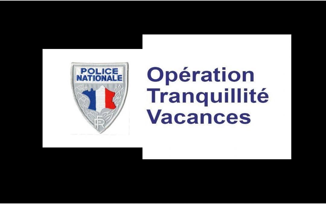 Opérations Tranquillité Vacances